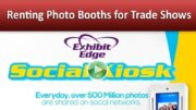 Renting Photo Booths for Trade Shows