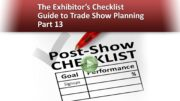 The Exhibitor's Checklist Guide to Trade Show Planning – Part 13