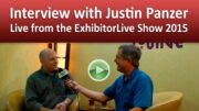 Video Interview with Justin Panzer – Live from the ExhibitorLive Show 2015