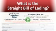 What is the Straight Bill of Lading?
