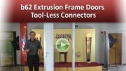 b62 Extrusion Frame Doors – Tool-Less Connectors