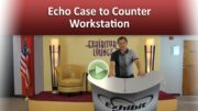 Echo Case to Counter Workstation