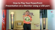 How to play your PowerPoint presentation on a monitor using USB port