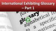 International Exhibiting Glossary – Part 1