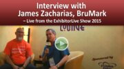 Interview with James Zacharias from Brumark – ExhibitorLive 2015