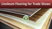 Linoleum Flooring for Trade Shows