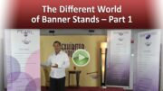 The Different World of Banner Stands – Part 1